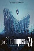 Les Chroniques de Zi, Livre 3 : Turi