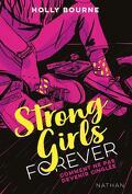 Strong girls forever, Tome 1 : Comment ne pas devenir cinglée