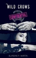 Wild Crows, Tome 5,5 : Confidential