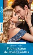Amours vengeresses, Tome 3 : Pour le coeur de Javier Casillas