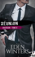 Diversion, Tome 6 : Réunion