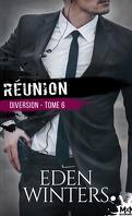Diversion, Tome 6 : Réunion