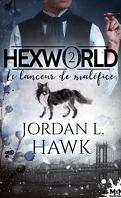 Hexworld, Tome 2 : Le Lanceur de maléfice