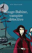 Rouge-Babine, vampire détective