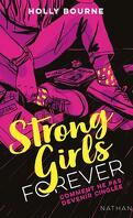 Strong girls forever : Comment ne pas devenir cinglée