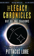 The Legacy Chronicles, Tome 7 : Out of the Shadows