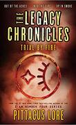 The Legacy Chronicles : Trial by Fire