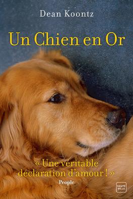 Couverture du livre : Un chien en or