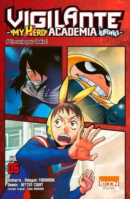Couverture du livre : Vigilante - My Hero Academia Illegals, Tome 5