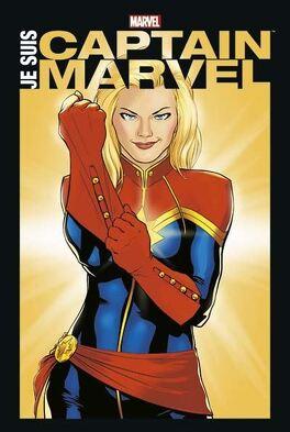 Couverture du livre : Je suis Captain Marvel
