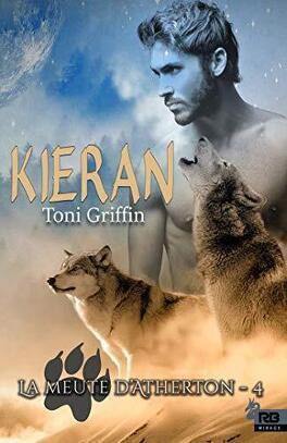 Couverture du livre : La Meute d'Atherton, Tome 4 : Kieran