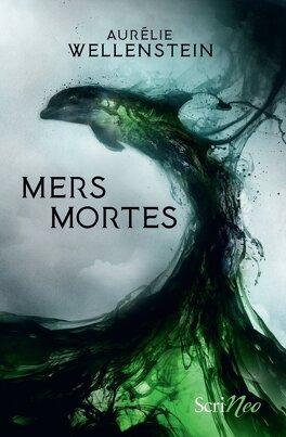 Couverture du livre : Mers mortes