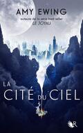 La Cité du ciel, Tome 1 : La Cité du ciel