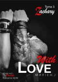 With Love, Tome 3 : Zachary