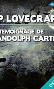 Le témoignage de Randolph Carter