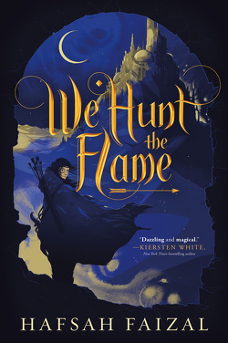 Couverture de Sands of Arawiya, Tome 1 : We Hunt the Flame