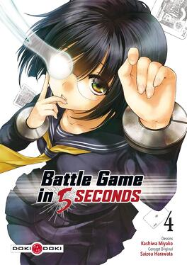 Couverture du livre : Battle Game in 5 Seconds, Tome 4