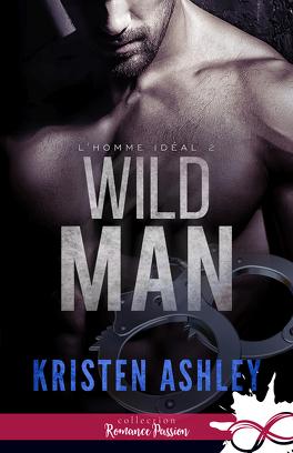 Couverture du livre : L'homme idéal, Tome 2 : Wild Man