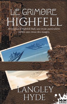 Couverture du livre : Le Grimoire Highfell