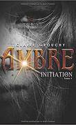 Ambre, Tome 1 : Initiation