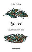 Lily 2.0, Tome 1 : Équinoxe de printemps