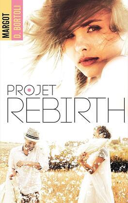 Couverture du livre : Projet : Rebirth
