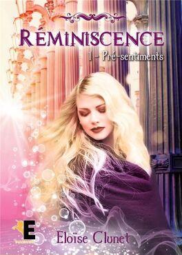 Couverture du livre : Réminiscence, Tome 1 : Pré-sentiment