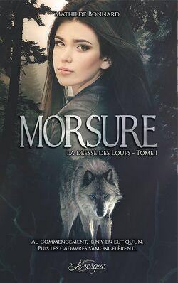 Couverture de La Déesse des loups, Tome 1 : Morsure