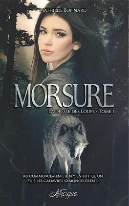Couverture du livre : La Déesse des loups, Tome 1 : Morsure