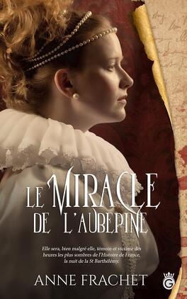 Couverture du livre : Le Miracle de l'aubépine