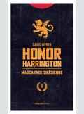 Honor Harrington, tome 6-2 : Mascarade silésienne