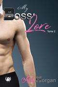 My Boss' Love - Tome 2