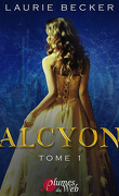 Alcyon, Tome 1