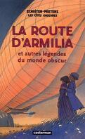 Les Cités obscures, Tome 4 : La Route d'Armilia