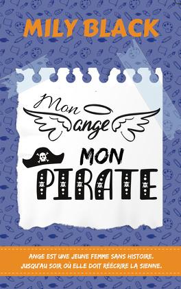 Couverture du livre : Mon ange, mon pirate