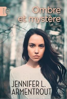 Couverture du livre : Ombre et Mystère, Tome 1 : Envoûtée