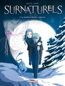 Couverture du livre : Surnaturels  tome 2, la malédiction des vampires.
