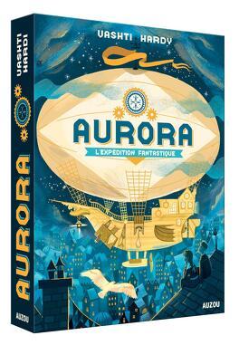 Couverture du livre : Aurora, tome 1 : L'expédition fantastique