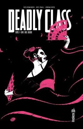 Couverture du livre : Deadly Class, tome 7 : Love like blood