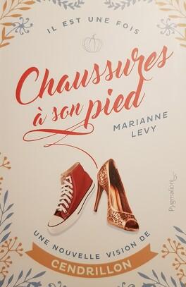 Couverture du livre : Il etait une fois chaussures a son pied