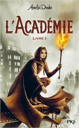 Couverture du livre : L'Académie - Tome 1