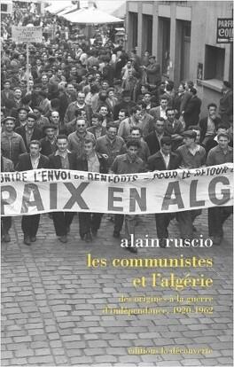 Couverture du livre : Les communistes et l'Algérie : Des origines à la guerre d'indépendance, 1920-1962
