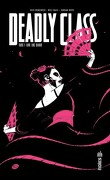 Deadly Class, tome 7 : Love like blood