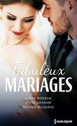 Fabuleux mariages
