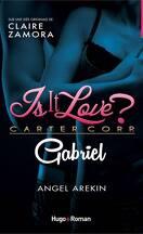 Is it love ? Carter Corp. Gabriel