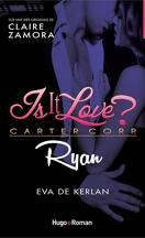 Is it Love ?, Ryan