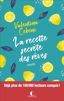 Couverture du livre : La recette secrète des rêves