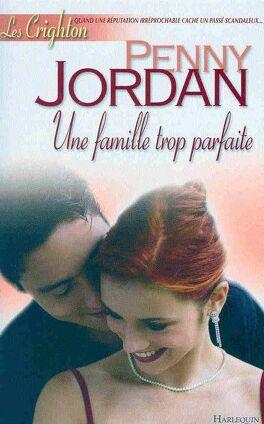 Couverture du livre : Les Crighton, Tome 2 : Une famille trop parfaite