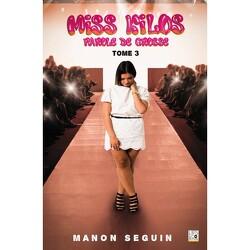 Couverture de Miss Kilos, Tome 3 : Parole de grosse