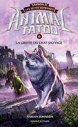 Animal Tatoo - Les Bêtes suprêmes, Tome 6 : La Griffe du chat sauvage